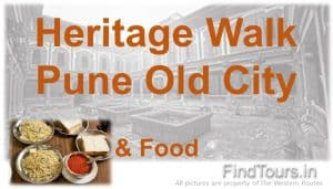 Heritage Walk & Food - Old City Pune