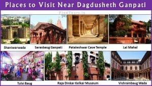 Places to Visit Near Dagdusheth Ganpati